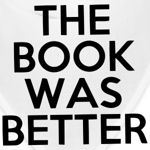 THE BOOK WAS BETTER Caps - Bandana
