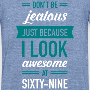Awesome At Sixty-Nine T-Shirts - Unisex Tri-Blend T-Shirt by American Apparel