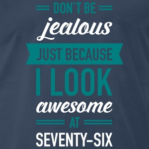 Awesome At Seventy-Six T-Shirts - Men's Premium T-Shirt