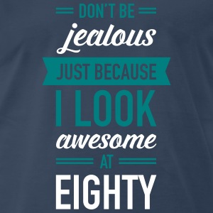 Awesome At Eighty T-Shirts - Men's Premium T-Shirt