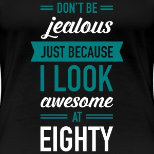Awesome At Eighty Women's T-Shirts - Women's Premium T-Shirt