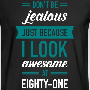 Awesome At Eighty-One Long Sleeve Shirts - Men's Long Sleeve T-Shirt