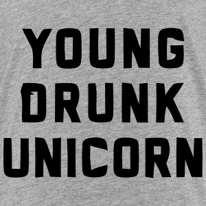 YOUNG DRUNK UNICORN Baby & Toddler Shirts - Toddler Premium T-Shirt