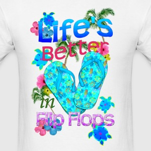 Life Is Better Flip Flops - Men's T-Shirt