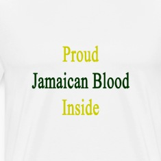 proud_jamaican_blood_inside T-Shirts