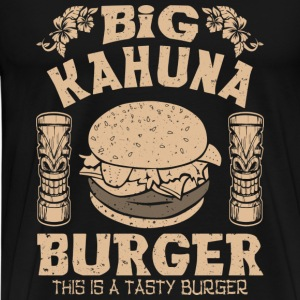 BIG KAHUNA BURGER - Men's Premium T-Shirt