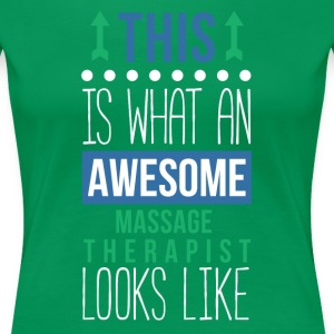 Awesome Massage Therapist Professions T Shirt Women's T-Shirts - Women's Premium T-Shirt