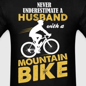 Never Underestimate An Husband With A Mountain... T-Shirts - Men's T-Shirt