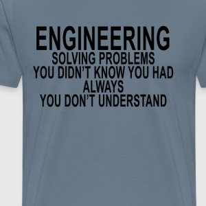 engineering_solving_problems_tshirt_ - Men's Premium T-Shirt