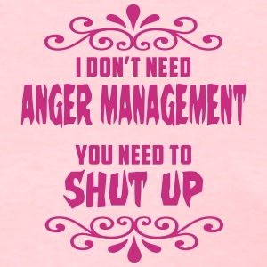 Anger Management Women's T-Shirt - Women's T-Shirt
