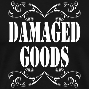 What does it mean when a guy says he s damaged goods
