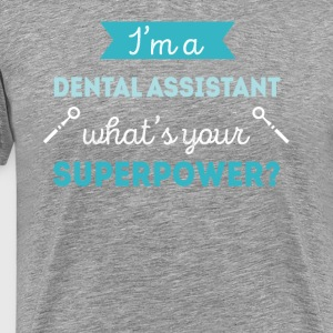 Dental Assistant Superpower Professions T Shirt T-Shirts - Men's Premium T-Shirt