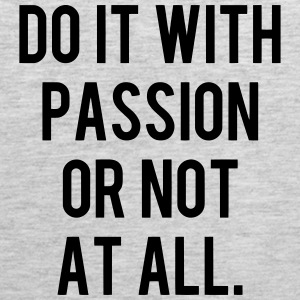 DO IT WITH PASSION OR NOT AT ALL Sportswear - Men's Premium Tank