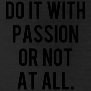 DO IT WITH PASSION OR NOT AT ALL Bottoms - Leggings