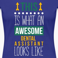 Awesome Dental Assistant Professions T Shirt Women's T-Shirts