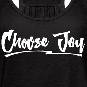 Choose Joy Flowy Tank Top - Women's Flowy Tank Top by Bella