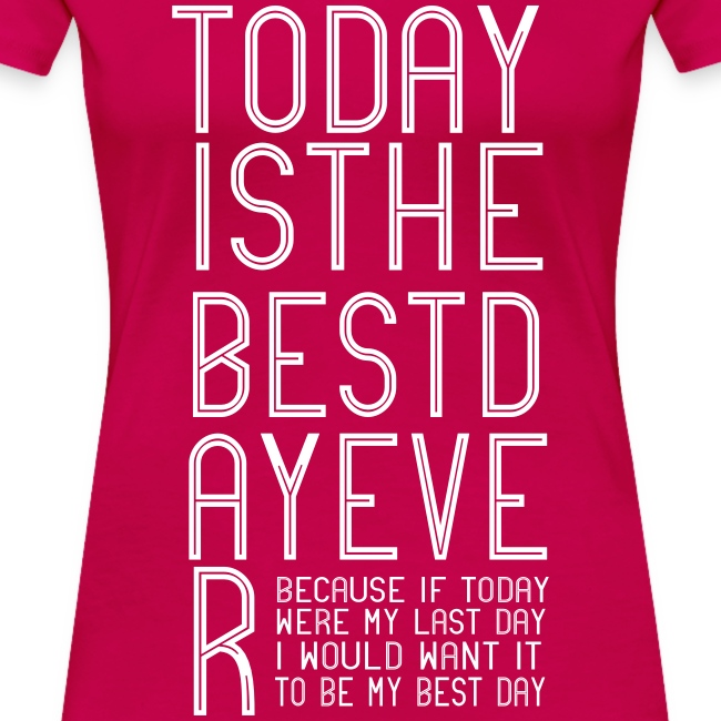 Best Day Ever Finish the Sentence Women's T