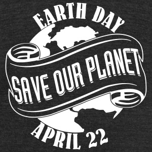 Save Our Planet Apr 22 T-Shirts - Unisex Tri-Blend T-Shirt by American Apparel