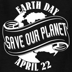 Save Our Planet Apr 22 Kids' Shirts - Kids' T-Shirt