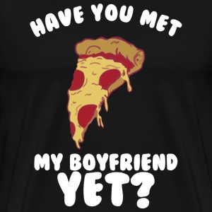Have you met my Pizza? - Men's Premium T-Shirt
