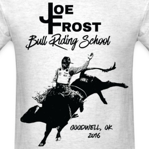 Joe Frost Bull Riding School 2016 - Men's T-Shirt