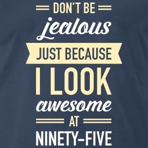 Awesome At Ninety-Five T-Shirts - Men's Premium T-Shirt