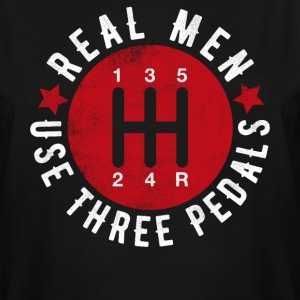 Real Men Use Three Pedals - Men's Tall T-Shirt
