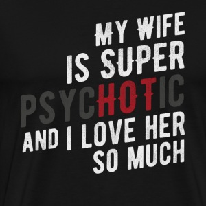 Hot Wife - Men's Premium T-Shirt