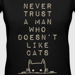 Never Trust A Man Who Doesn't Like Cats - Women's V-Neck T-Shirt