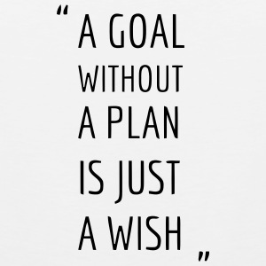 A GOAL WITHOUT A PLAN IS JUST A WISH Sportswear - Men's Premium Tank