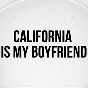 CALIFORNIA IS MY BOYFRIEND Sportswear - Baseball Cap