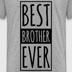 Best BROTHER Ever  Kids' Shirts - Kids' Premium T-Shirt