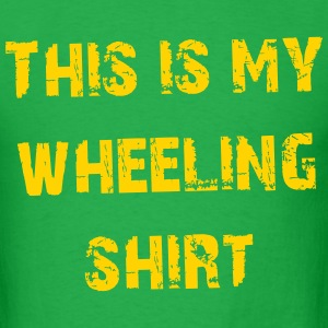 This is my wheeling shirt - Men's T-Shirt