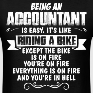 Being An Accountant ... T-Shirts - Men's T-Shirt