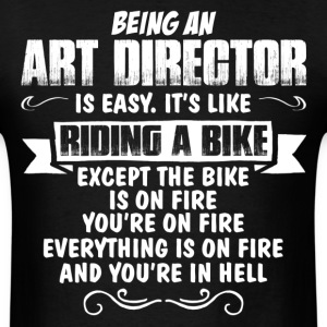 Being An Art Director... T-Shirts - Men's T-Shirt