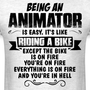 Being An Animator... T-Shirts - Men's T-Shirt