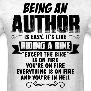 Being An Author... T-Shirts - Men's T-Shirt