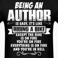 Being An Author.... T-Shirts