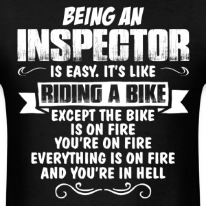 Being An Inspector... T-Shirts - Men's T-Shirt