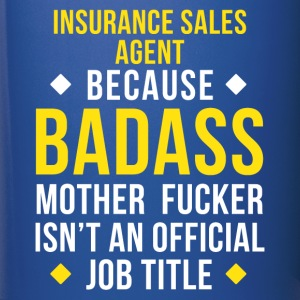 Badass Insurance Sales Agent Professions T Shirt Mugs & Drinkware - Full Color Mug