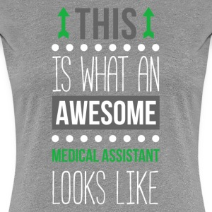 Awesome Medical Assistant Professions T Shirt Women's T-Shirts - Women's Premium T-Shirt