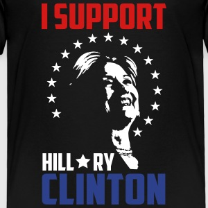 I support hillary clinton Baby & Toddler Shirts - Toddler Premium T-Shirt