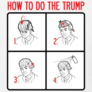 How to do the Trump - Men's T-Shirt