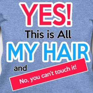 This is All My Hair (Wideneck) - Women's Wideneck Sweatshirt
