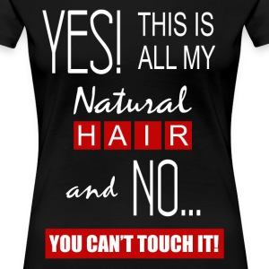 This is All My Hair 2 (Premium) - Women's Premium T-Shirt
