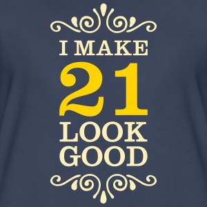 I Make 21 Look Good Women's T-Shirts - Women's Premium T-Shirt