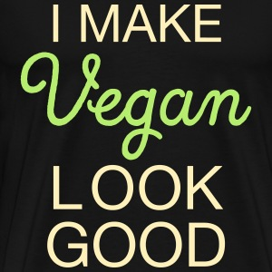 I Make Vegan Look Good T-Shirts - Men's Premium T-Shirt