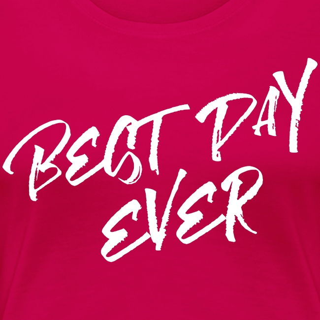 Best Day Ever Bride T-shirt