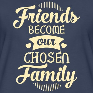 Friends Become Our Chosen Family Women's T-Shirts - Women's Premium T-Shirt