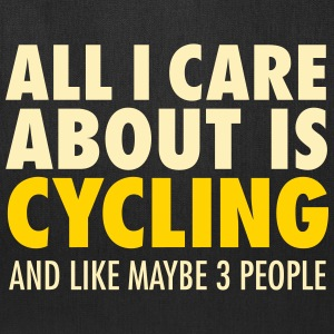 All I Care About Is Cycling... Bags & backpacks - Tote Bag